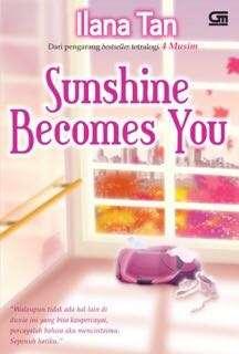 Sunshine Becomes You by Ilana Tan eBook