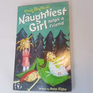 The Naughtiest Girl Helps a Friend by Enid Blyton
