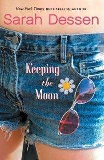 Keeping the Moon by Sarah Dessen eBook