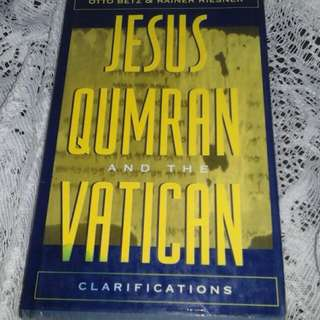 Jesus Qumran and the vatican by otto betz & rainer riesner