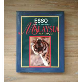 ESSO: Hand in Hand with Malaysia, The first 100 years