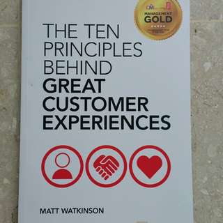*Reserved* The 10 Principles behind Great Customer Experiences