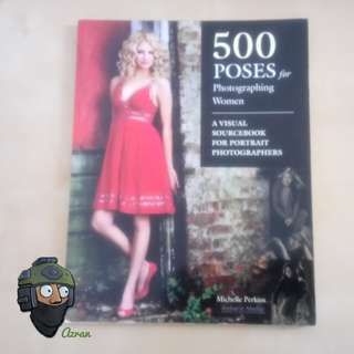 500 Poses for Photographing Women Book