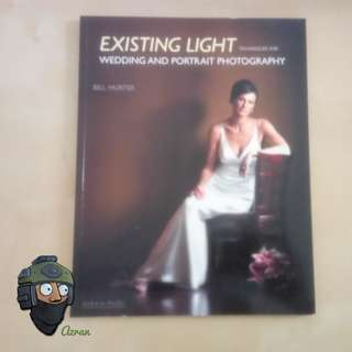 Existing Light Techniques For Wedding And Portrait Photography Book