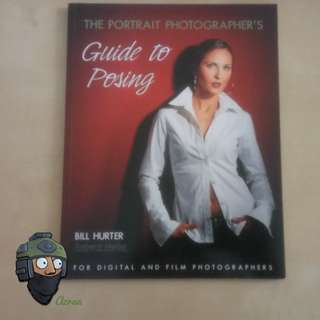 The Portrait Photographer's Guide To Posing Book