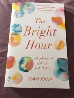 Nina Riggs The Bright Hour