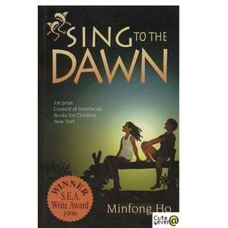 SECONDARY SCHOOL LITERATURE BOOK: SING TO THE DAWN BY MINGFONG HO