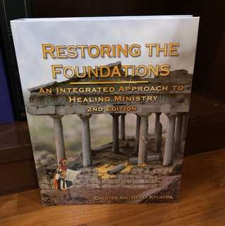 Restoring The Foundations - Chester & Betsy Kylstra
