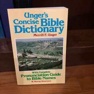 Unger's Concise Bible Dictionary - Merrill F. Unger