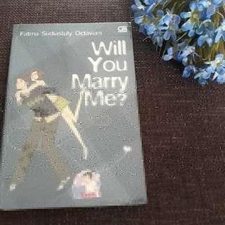 Will you Marry Me? - Fatma Sudiastuty Octaviani