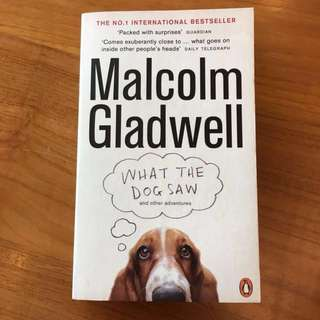 What The Dog Saw | Malcolm Gladwell