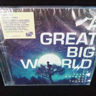 A Great Big World	-	Is There Anybody Out There?	(Sealed)