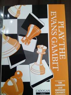 Play the Evan's Gambit Chess Opening by Tim Harding and Bernard Cafferty