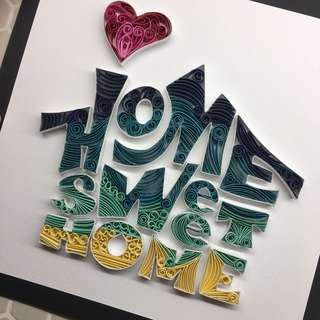 QUILLING FRAME (HOME SWEET HOME)