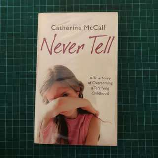 Never Tell - Catherine McCall