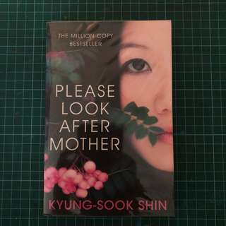 Please Look After Mother - Kyung Sook Shin