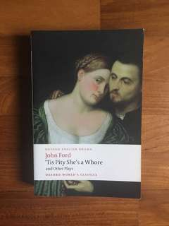 John Ford - 'Tis Pity She's a Whore and Other Plays (Oxford World's Classics, 2008)