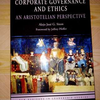 Corporate Governance and Ethic: An Aristotelian Perspective