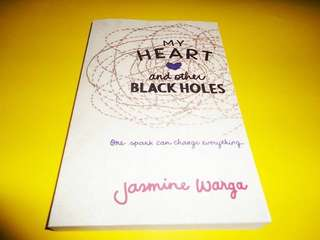 My Heart And Other Blackholes by Jasmine Warga