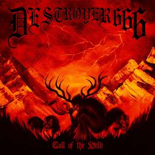 Destroyer 666 ‎– Call Of The Wild CD