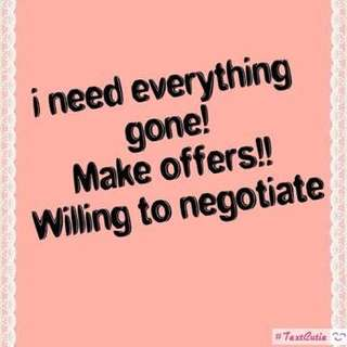 WANT EVERYTHING GONE!!