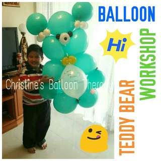 MARCH HOLIDAY! TEDDY BEAR BALLOON WORKSHOP