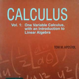 Calculus Vol 1 by Tom M. Apostol