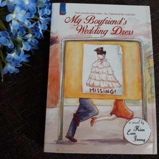My Boyfriend's Wedding Dress - Kim Eun Jong