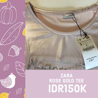 Zara rose gold tee