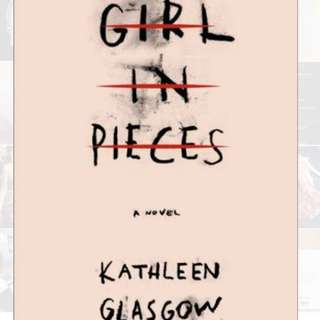 GIRL IN PIECES book!!