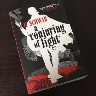 A Conjuring Of Light ~ V.E. Schwab