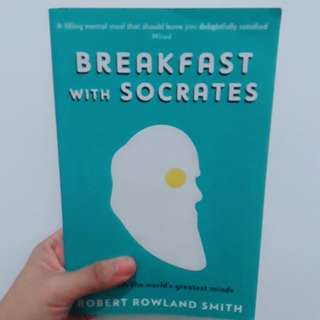 Breakfast with Socrates by Robert Rowland Smith