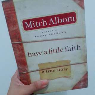 Have a little faith by Mitch Albom (Hardbound)