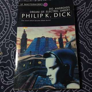 DO ANDROIDS DREAM OF ELECTRIC SHEEP? by Phillip K. Dick