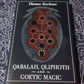 QABALAH, QLIPHOTH AND GOETIC MAGIC by Thomas Karlsson