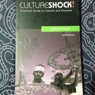 CULTURE SHOCK! MALAYSIA: A Survival Guide to Customs and Etiquette by Heidi Munan