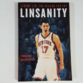 Jeremy Lin: The Reason for the Linsanity by Timothy Dalrymple
