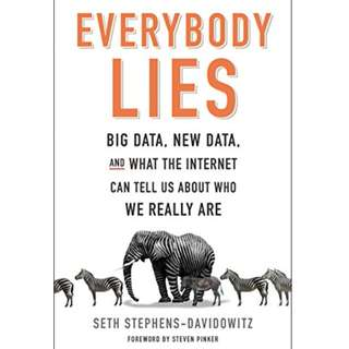 'Everybody Lies' by Seth Stephens-Davidowitz