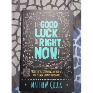 The Good Luck of Right Now by Matthew Quick