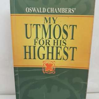 My Utmost for His Highest by Oswald Chambers'