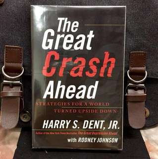 《Bran-New + The Greatest Crash & Economic Downturn is Still Ahead and How To Weather It》Harry S.Dent - THE GREAT CRASH AHEAD : Strategies for a World Turned Upside Down