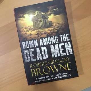 Down Among The Dead Men - Robert Gregory Browne