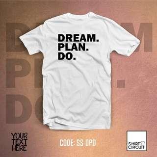 DREAM PLAN DO TSHIRT
