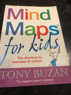 Mind Maps for Kids by Tony Buzan (breakthrough system of planning and note-taking that cuts homework time in half and makes schoolwork fun)