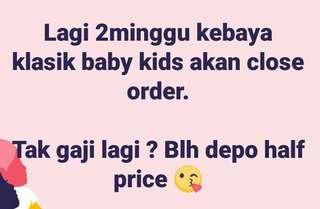 KEBAYA BUDAK BABY RAYA 2018 PRE ORDER
