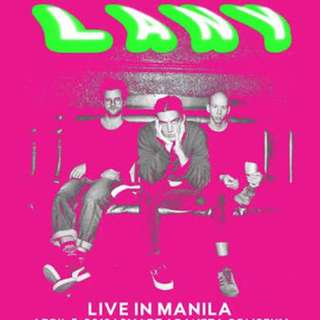LANY DAY 1 CONCERT