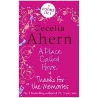 Cecelia Ahern Duo: A Place Called Here / Thanks for the Memories