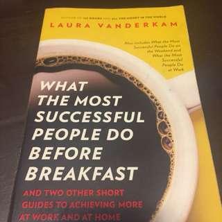 What Most Successful People Do Before Breakfast by Laura Vanderkam