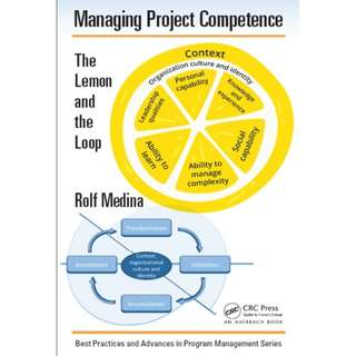 Managing Project Competence: The Lemon and the Loop eBook