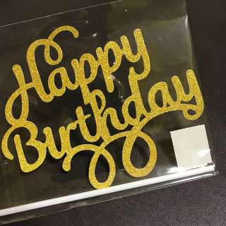 INSTOCKS! Happy Birthday Cake Topper Flowy words in GOLD